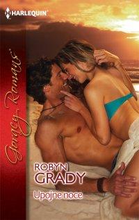 Upojne noce - Robyn Grady