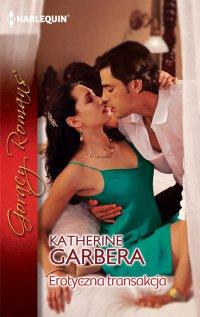 Erotyczna transakcja - Katherine Garbera