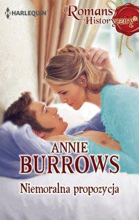 Niemoralna propozycja - Annie Burrows