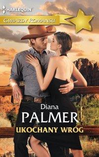 Ukochany wróg - Diana Palmer