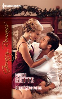 Namiętne noce - Heidi Betts