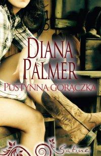 Pustynna gorączka - Diana Palmer