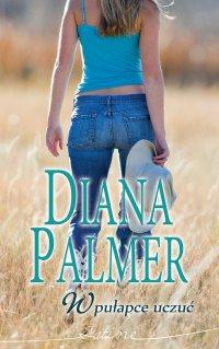 W pułapce uczuć - Diana Palmer