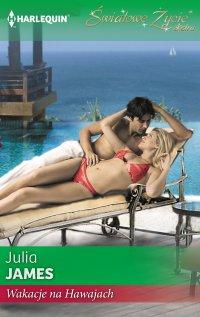 Wakacje na Hawajach - Julia James