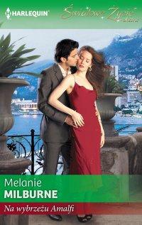 Na wybrzeżu Amalfi - Melanie Milburne