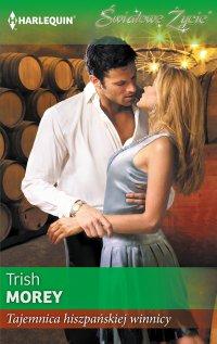 Tajemnica hiszpańskiej winnicy - Trish Morey