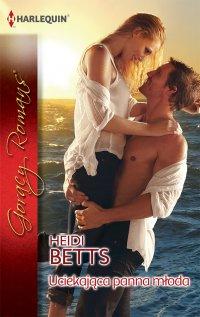 Uciekająca panna młoda - Heidi Betts