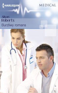 Burzliwy romans - Alison Roberts