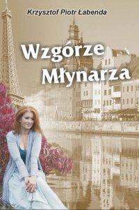 Wzgórze Młynarza - Krzysztof Łabenda