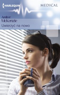 Uwierzyć na nowo - Amber McKenzie