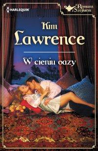 W cieniu oazy - Kim Lawrence