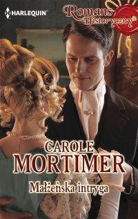 Małżeńska intryga - Carole Mortimer