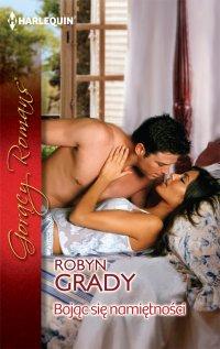 Bojąc się namiętności - Robyn Grady