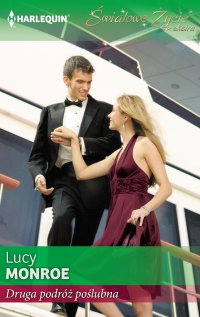 Druga podróż poślubna - Lucy Monroe