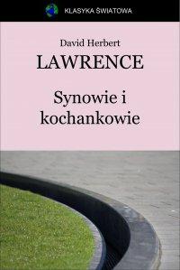 Synowie i kochankowie - David Herbert Lawrence, Anonim