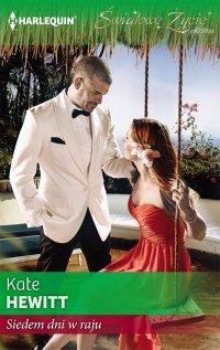 Siedem dni w raju - Kate Hewitt