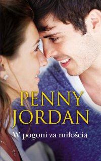 W pogoni za miłością - Penny Jordan