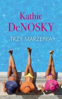 Trzy marzenia - Kathie DeNosky
