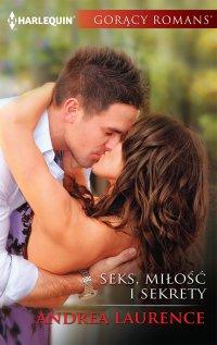 Seks, miłość i sekrety - Andrea Laurence