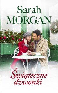Świąteczne dzwonki - Sarah Morgan