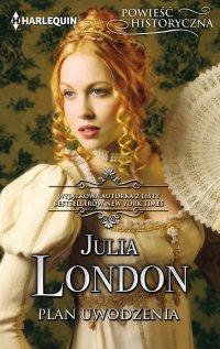 Plan uwodzenia - Julia London