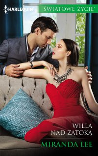 Willa nad zatoką - Miranda Lee
