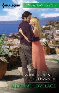 Wino i słońce Prowansji - Merline Lovelace