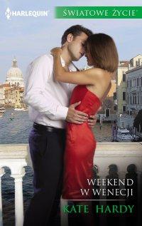 Weekend w Wenecji - Kate Hardy