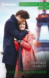 Paryskie sekrety - Carole Mortimer