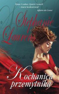 Kochanica przemytnika - Stephanie Laurens