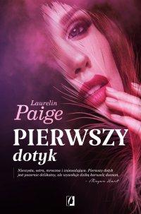 Pierwszy dotyk - Laurelin Paige