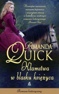 Kłamstwa w blasku księżyca - Amanda Quick