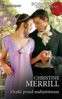 Ocalić przed małżeństwem - Christine Merrill