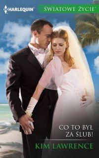 Co to był za ślub - Kim Lawrence