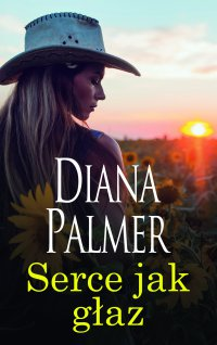 Serce jak głaz - Diana Palmer