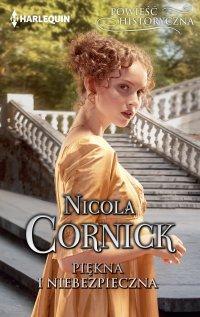Piękna i niebezpieczna - Nicola Cornick