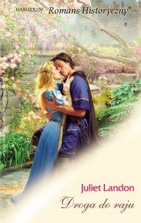 Droga do raju - Juliet Landon