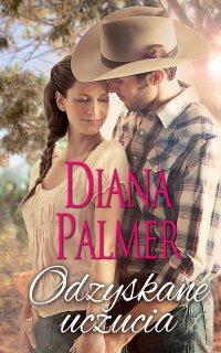 Odzyskane uczucia - Diana Palmer