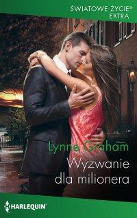 Wyzwanie dla milionera - Lynne Graham
