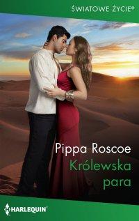 Królewska para - Pippa Roscoe