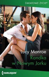 Randka w Nowym Jorku - Lucy Monroe