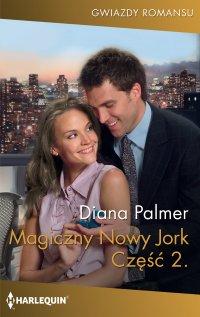 Magiczny Nowy Jork. Część druga - Diana Palmer