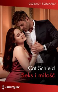 Seks i miłość - Cat Schield