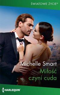 Miłość czyni cuda - Michelle Smart
