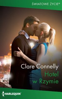 Hotel w Rzymie - Clare Connelly