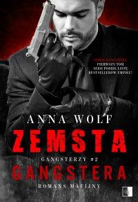 Zemsta gangstera - Anna Wolf