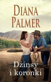 Dżinsy i koronki - Diana Palmer