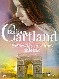 Niezwykły miodowy miesiąc - Barbara Cartland