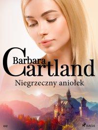 Niegrzeczny aniołek - Barbara Cartland