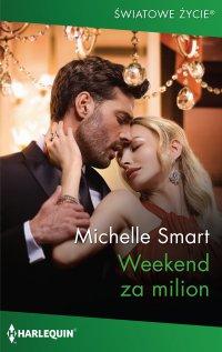 Weekend za milion - Michelle Smart